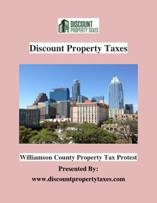 Williamson County Property Tax Protest | Discount Property Taxes