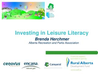 Investing in Leisure Literacy Brenda  Herchmer Alberta Recreation and Parks Association