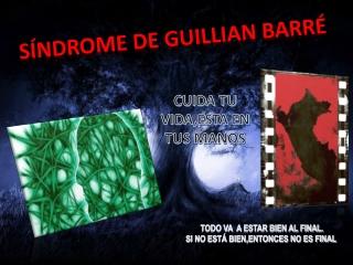 Guillian Barré