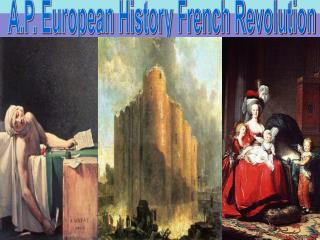 A.P. European History French Revolution