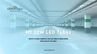 Replace Your Old Lights by New Ballast Compatible T8 4ft 22W LED Tubes