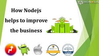 How NodeJs helps to improve the business?