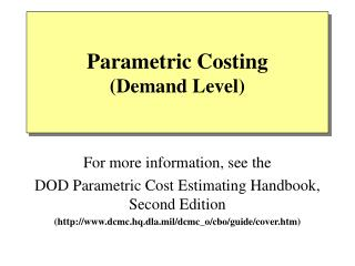 Parametric Costing (Demand Level)