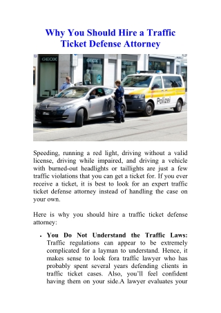 Why You Should Hire a Traffic Ticket Defense Attorney