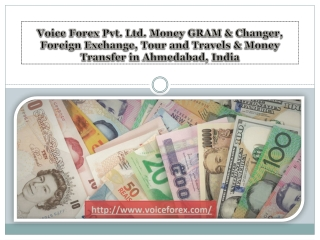 Tour and Travels in Ahmedabad | Money Gram in Ahmedabad - voiceforex