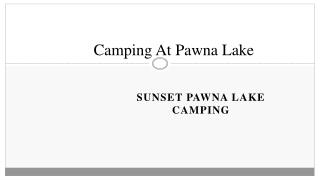 Camping in Pawna Lake – Sunset Pawna | Tent Stay in Lonavala