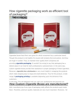 How cigarette packaging work as efficient tool of packaging?