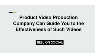 Product Video Production Company Can Guide You to the Effectiveness of Such Videos