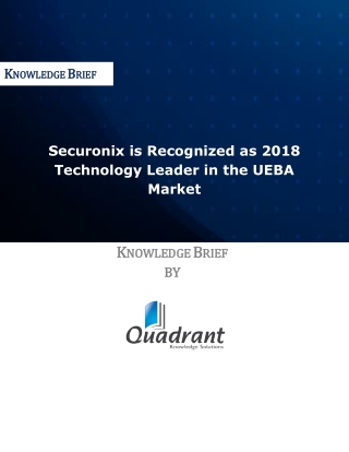 Securonix is Recognized as 2018 Technology Leader in the UEBA Market