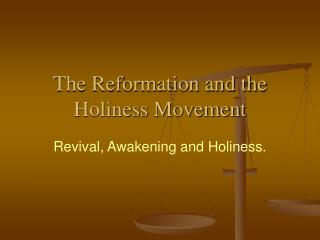 The Reformation and the Holiness Movement
