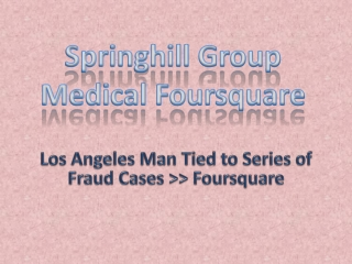 Los Angeles Man Tied to Series of Fraud Cases >> Foursquare