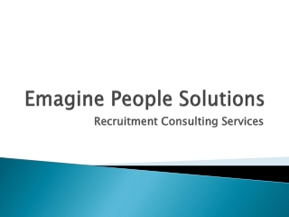 Recruitment Consulting Services- Emagine People Solutions