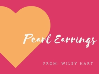 Beautiful Pearl earrings collection-Get from Wiley Hart