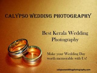 Best Wedding Photography Kerala | Calypso Studio