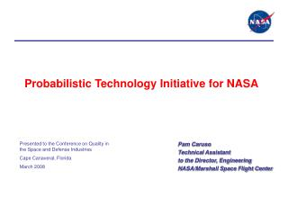 Probabilistic Technology Initiative for NASA