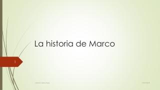 Historia de marco