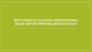 Why Should You Avail Professional Book Report Writing Service In UK?