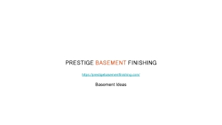 Prestige Basement Finishing Remodeling Pros