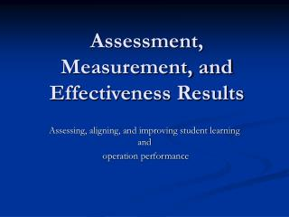 Assessment, Measurement, and Effectiveness Results
