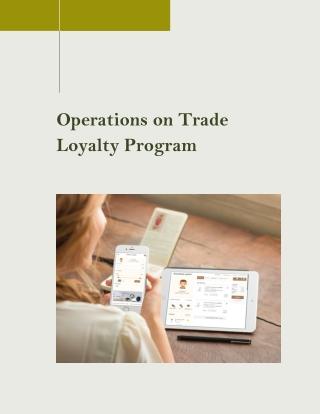 Handling Regular Operations on Trade Loyalty Program