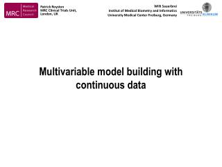 Multivariable model building with continuous data