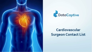 Boost your sales using Datacaptive's Cardiovascular Surgeon Email List