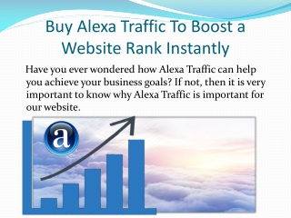 Buy Alexa Traffic To Boost a Website Rank Instantly