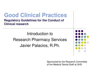Good Clinical Practices Regulatory Guidelines for the Conduct of Clinical research