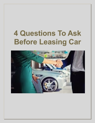 4 Questions To Ask Before Leasing Car