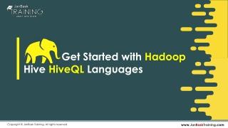 Get Started with Hadoop Hive HiveQL Languages