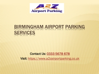 A2Z - Secured Parking at Birmingham Airport. Compare & Book 70% OFF
