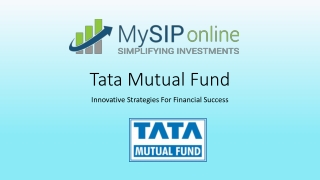 Tata Mutual Fund - Innovative Strategies For Financial Success