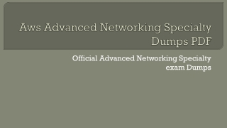 AWS Certified Advanced Networking Specialty Dumps Pdf