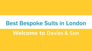 Best Bespoke Suits in London | Davies & Son