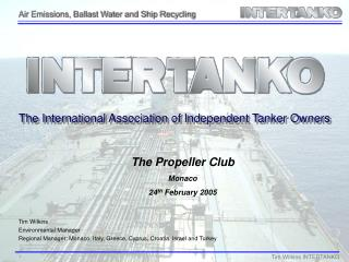 Tim Wilkins Environmental Manager Regional Manager: Monaco, Italy, Greece, Cyprus, Croatia. Israel and Turkey