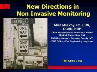 New Directions in  Non Invasive Monitoring