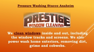 Pressure Washing Stucco Anaheim