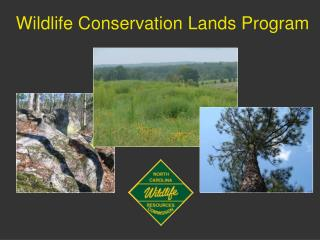 Wildlife Conservation Lands Program
