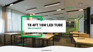 Grab Now the Best T8 4ft 18w LED Tube Light