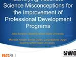 Identifying Teachers  Science Misconceptions for the Improvement of Professional Development Programs