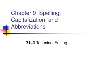 Chapter 9: Spelling, Capitalization, and Abbreviations