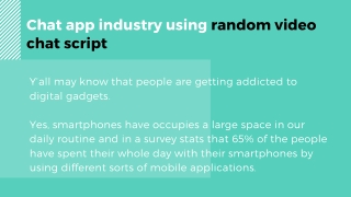 Develop a chat app industry using random video chat script
