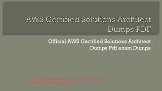 AWS Certified Solutions Architect Dumps PDF Best Preparation Guideline