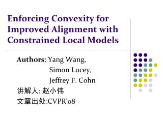 Enforcing Convexity for Improved Alignment with Constrained Local Models