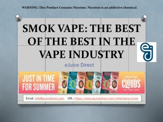 SMOK VAPE THE BEST OF THE BEST IN THE VAPE INDUSTRY