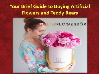 Your Brief Guide to Buying Artificial Flowers and Teddy Bears