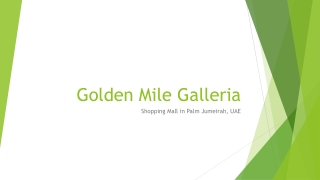Best Shopping Mall in Palm Jumeirah - Golden Mile Galleria