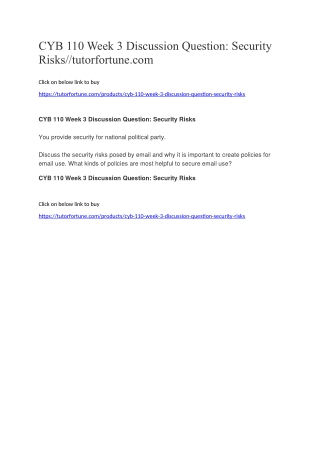 CYB 110 Week 3 Discussion Question: Security Risks//tutorfortune.com