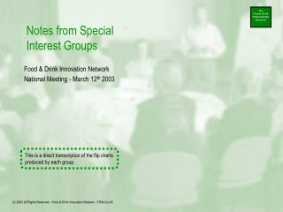 Notes from Special Interest Groups
