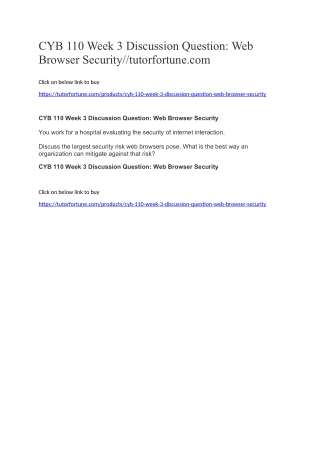 CYB 110 Week 3 Discussion Question: Web Browser Security//tutorfortune.com